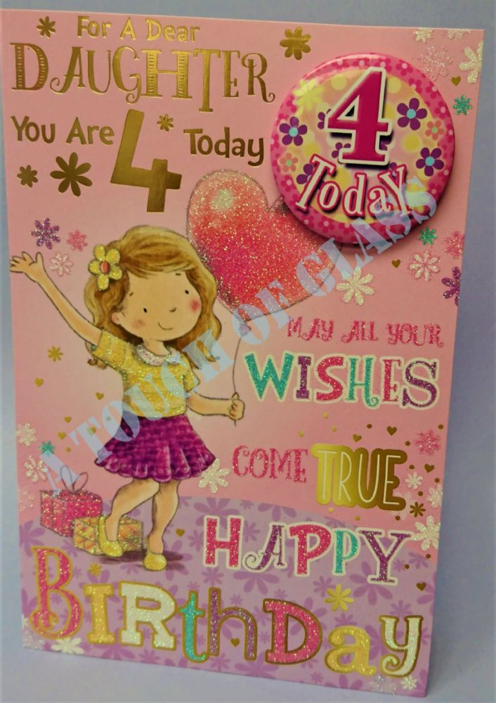 Badge Birthday Card - 4 Year Old Daughter